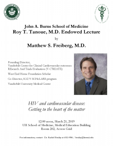 A photo flyer showing Matthew Freiberg, MD, the Roy Tanoue Endowed Lecture speaker.