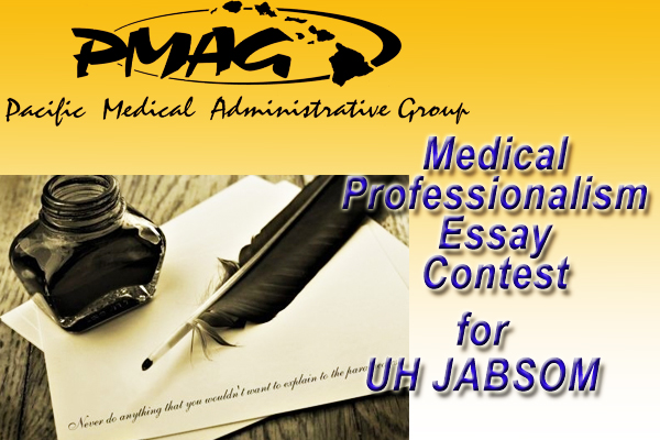 How To Write A Good Thesis Statement For An Essay Deadline March  Enter The Pmaguh Jabsom Medical Professionalism Essay  Contest  John A Burns School Of Medicine Health And Social Care Essays also High School Essay Examples Deadline March  Enter The Pmaguh Jabsom Medical Professionalism  Healthy Eating Essays